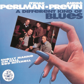 ITZHAK PERLMAN, ANDRE PREVIN. A DIFFERENT KIND of BLUES