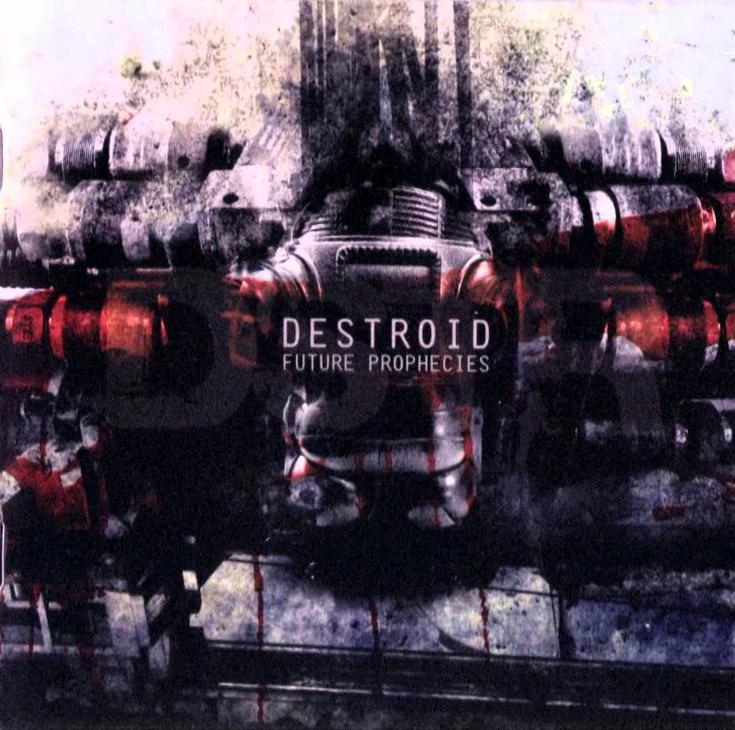 Обложка альбома Destroid «Future Prophecies»
